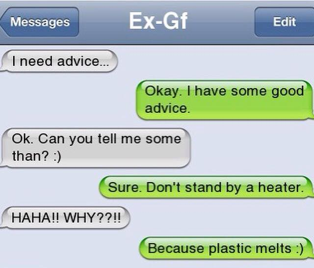 Life in Plastic, It's Fantastic -15 Hilarious Texts From Exes That Will Make You Lol