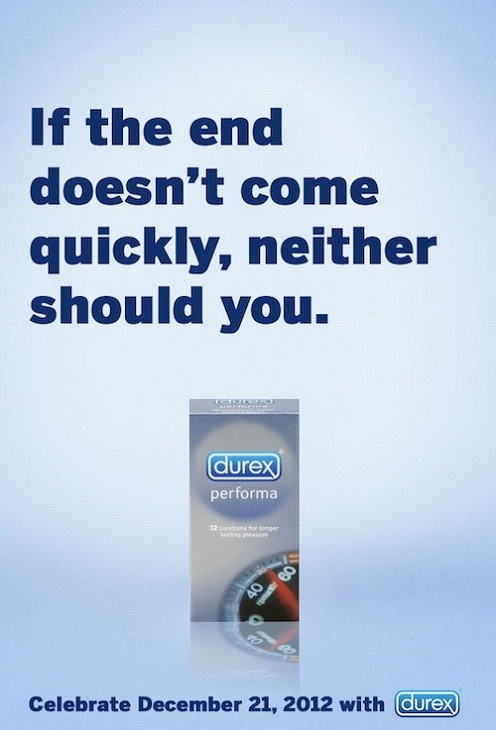If The End Doesn't Come Quickly, Maybe You should-Most Creative Durex C0ndom Ads