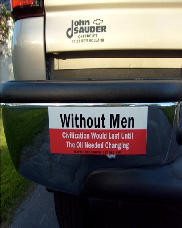 Who needs men bumper sticker funniest bumper stickers
