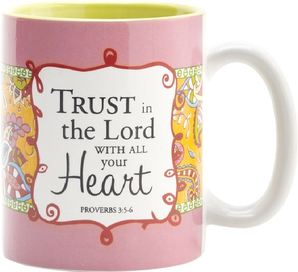 Trust in the Lord-Cute Wake Up Messages