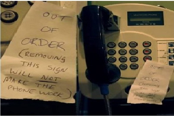 Don't Steal the 'Out of Order' Phone Signs-12 Funniest Out Of Order Signs Ever