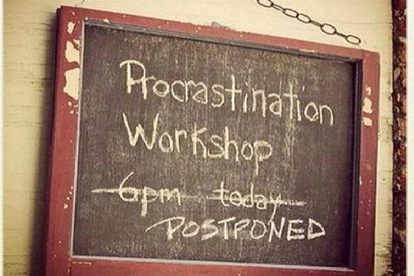 Procrastination Postponed-Most Ironic Pictures