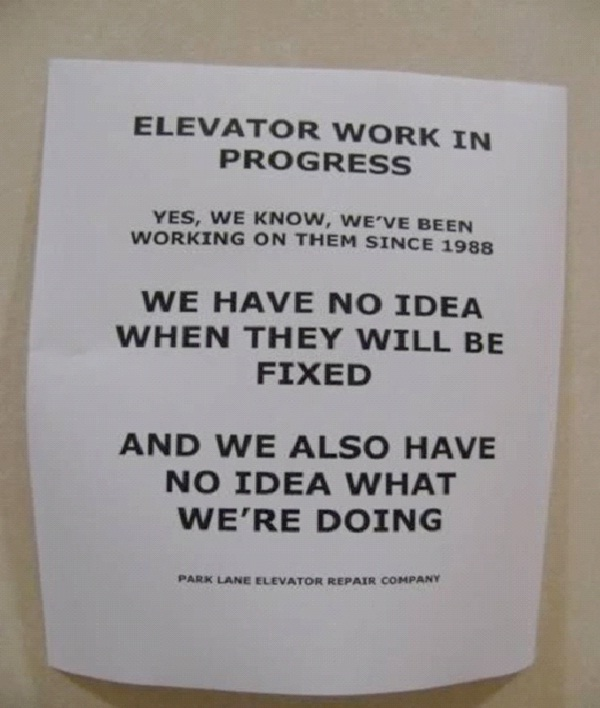 Work In Progress-Absolutely Hilarious Elevator Notes