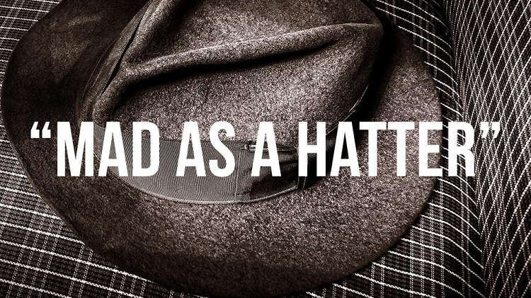 Mad as a hatter-Where British Phrases Came From