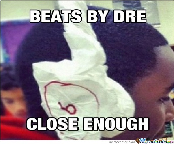 Paper by Dre-Best Close Enough Memes