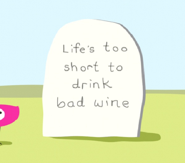 Life's Too Short To Drink Bad WineLife's Too Short To Drink Bad Wine-12 Funniest Life's Too Short Quotes