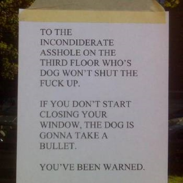 You Have Been Warned-15 Aggressive Notes Left For Stupid Neighbors
