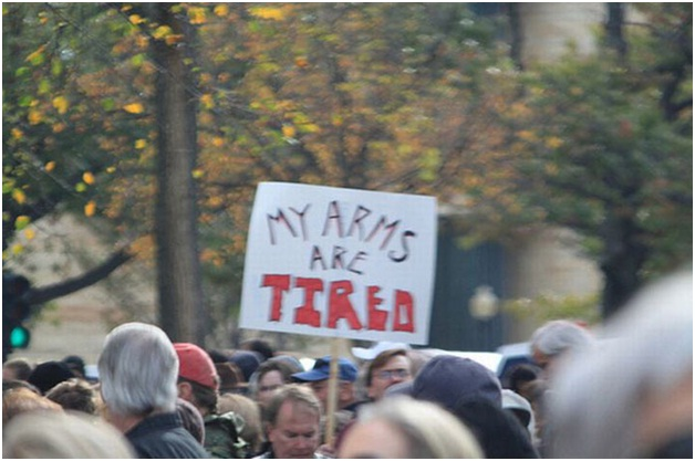 My Arms are Tired-Clever Protest Signs
