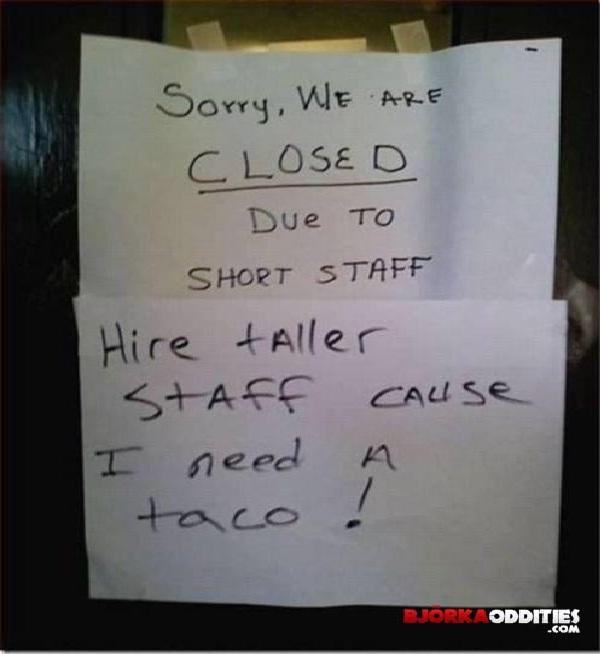 Get Bigger-Hilarious Closed Signs