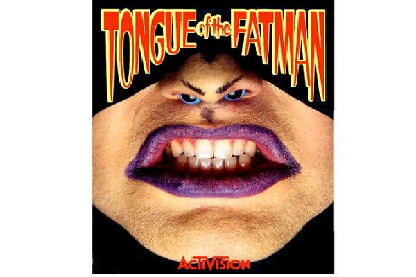 Tongue Of The Fatman-Worst Video Game Names Ever