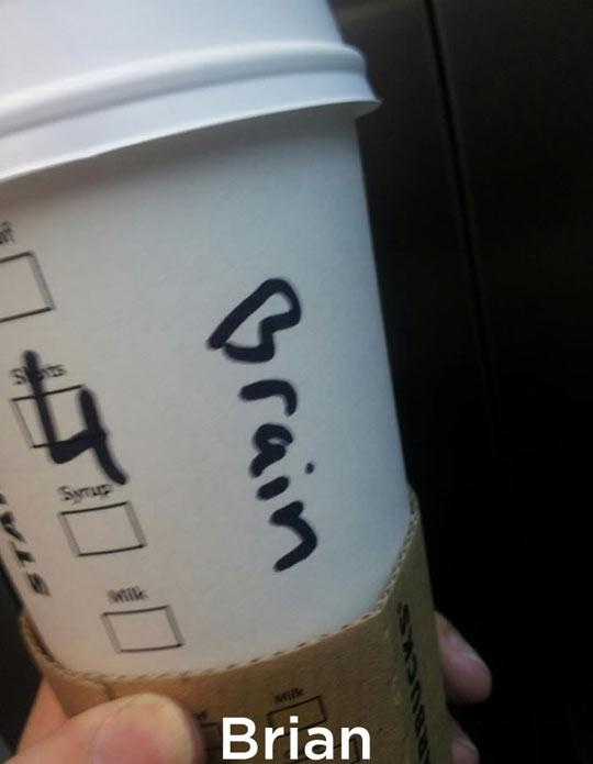 Well You Certainly Don't Have One-Funny Starbucks Cup Spelling Fails