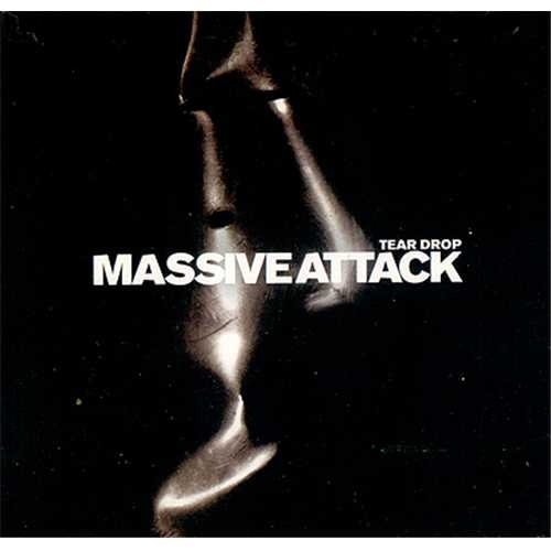 Massive Attack - Teardrop-Most Pleasant Music In The World