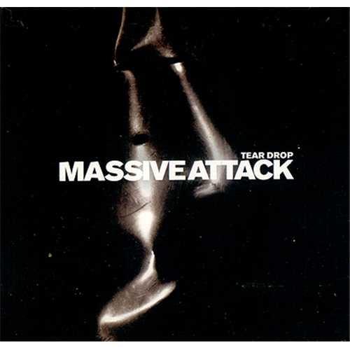 Massive Attack - Teardrop-Most Pleasant Music In The World