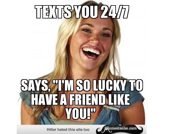 Constant Texting-Hilarious Friend Zone Memes