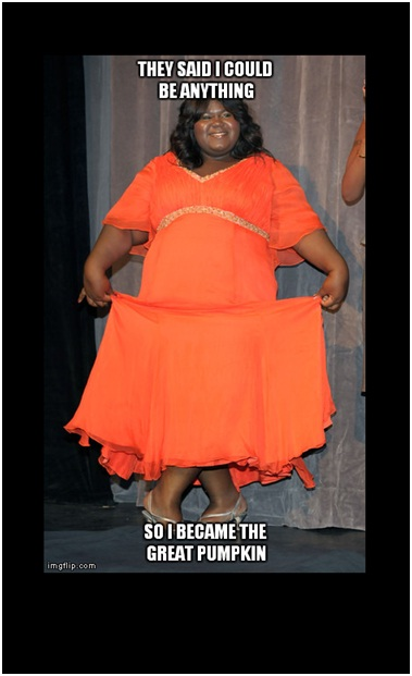 Gabby The Pumpkin-Best 'They Said I Could Be Anything.' Memes