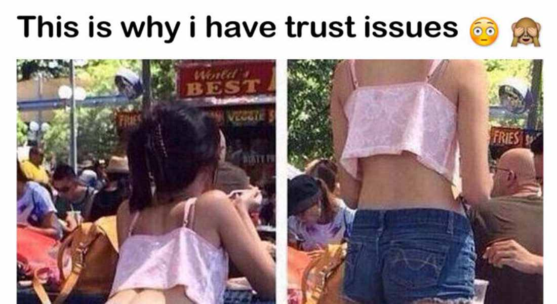 15 Images That Will Give You Real Trust Issues