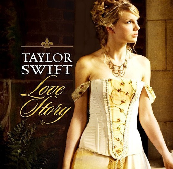 Love Story By Taylor Swift-Best Love Songs Ever