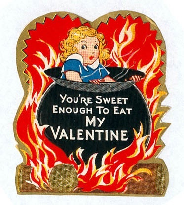 In a cauldron?-Creepy Valentine's Day Cards