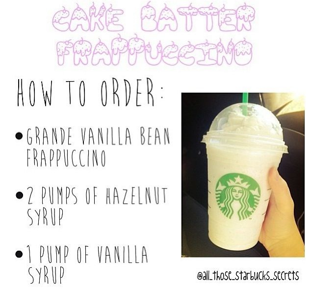 Cake batter frappuccino-Starbucks Secret Menu Items You Didn't Know