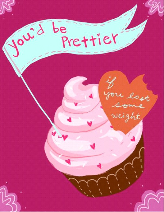 Lose Some Weight-Valentine's Day Cards That You Should Not Give Your Partner