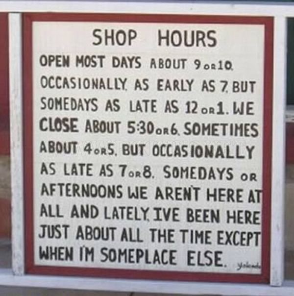 Perhaps, Maybe?-12 Hilarious Closed Signs That Will Make You Lol