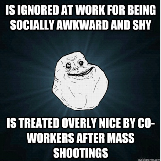 Socially Awkward-Best Forever Alone Memes