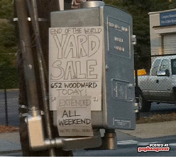 Yard Sale-Hilarious End Of The World Signs