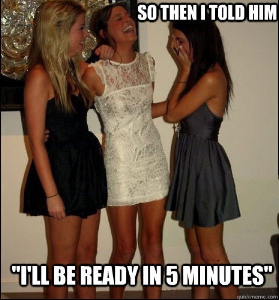 Yeah ok 5 minutes-Best Vindictive Girls Meme
