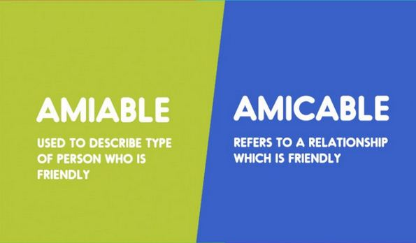 Amiable vs. Amicable-15 Words That Sound Similar But Have Different Meaning