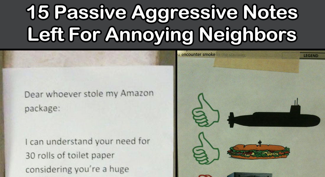 15 Aggressive Notes Left for Stupid Neighbors