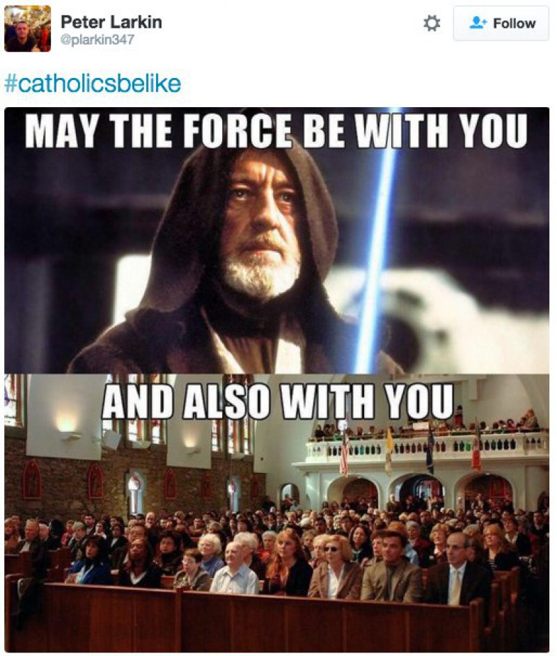 May the Lord Be With You -15 Tweets Only Catholics Will Understand