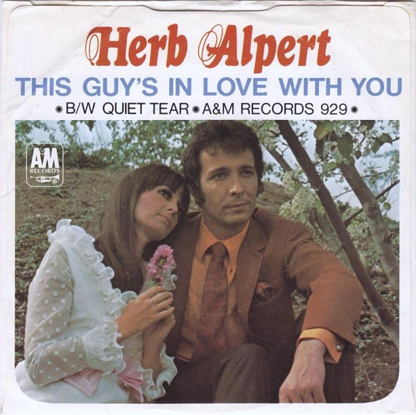 This Guy's In Love With You by Herb Alpert-Best Love Songs Ever