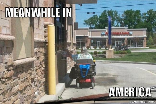 Well they said drive-thru-Best Meanwhile In America Memes