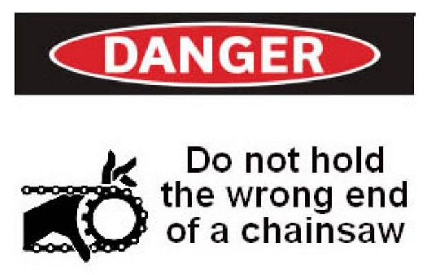 Hold your Chainsaw Right-Stupidest Warning Labels