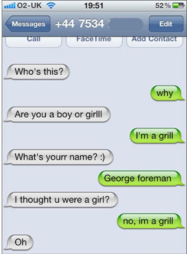 Given a grilling-Hilarious Wrong Number Replies