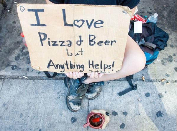 Pizza And Beer Lover-Unusual Panhandlers