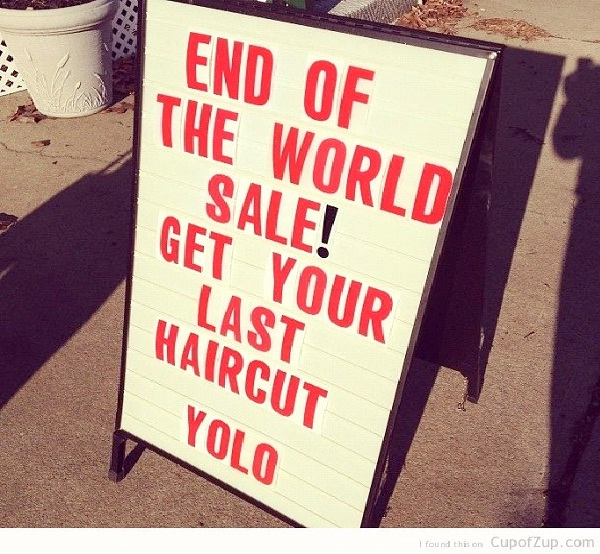 Haircut-Hilarious End Of The World Signs