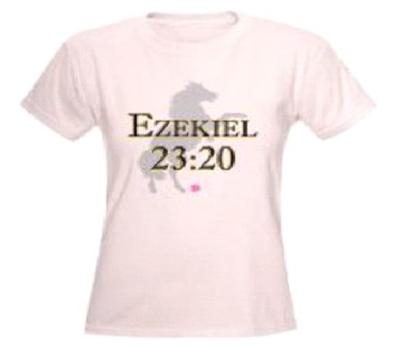 Ezekiel 23:19-Crazy Biblical Quotes