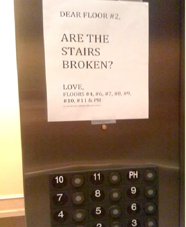 Got Stairs?-Absolutely Hilarious Elevator Notes