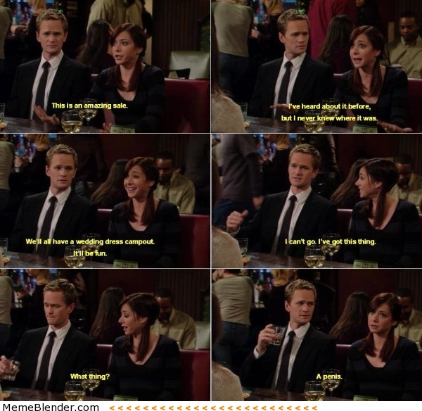 Yeah you cannot go-12 Best How I Met Your Mother Memes