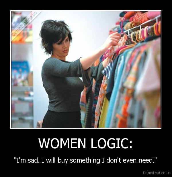 Shopping solves everything-Funniest Women Problems