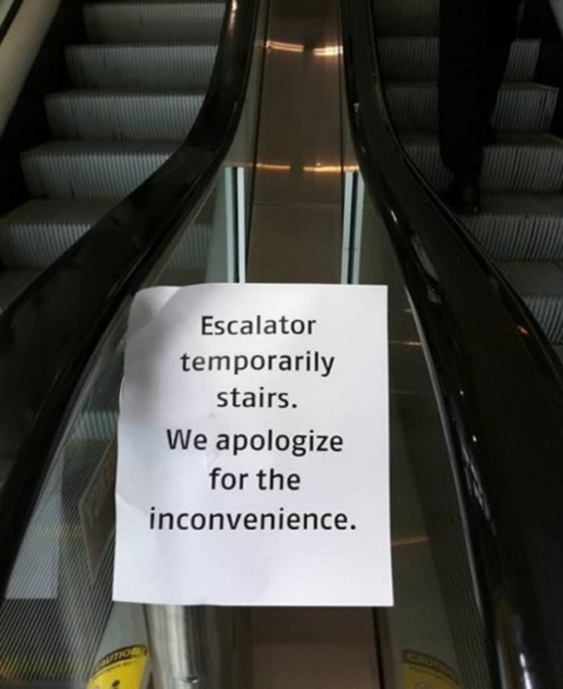Broken Escalator?-12 Funniest Out Of Order Signs Ever