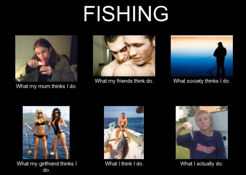 When You Say You are Going Out to Fish-15 Hilarious Differences Between What Your Girlfriend Thinks And Reality
