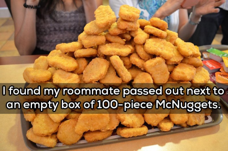 This Binge Eater-15 People Confess The Craziest Things They Saw Their Roommate Doing