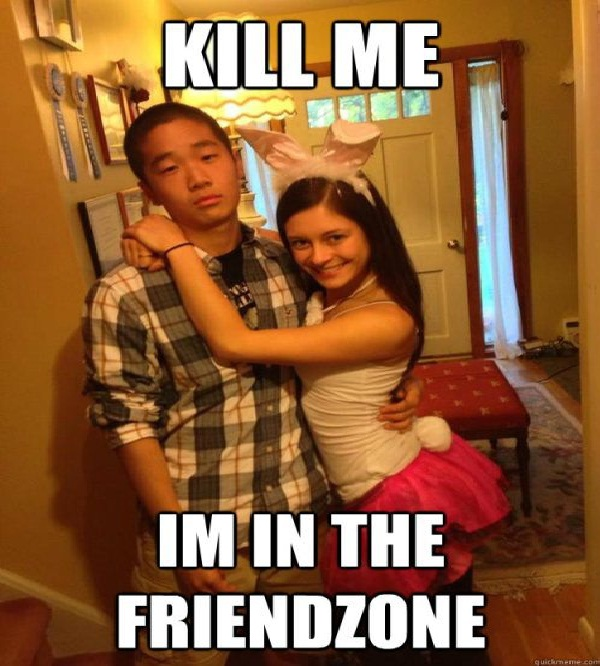 Fed up-Hilarious Friend Zone Memes