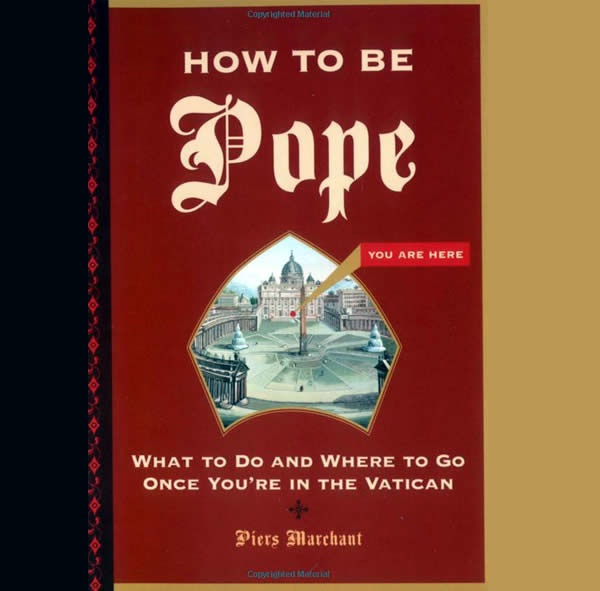 Easy Steps on How To Be Pope-Strangest How-to Books