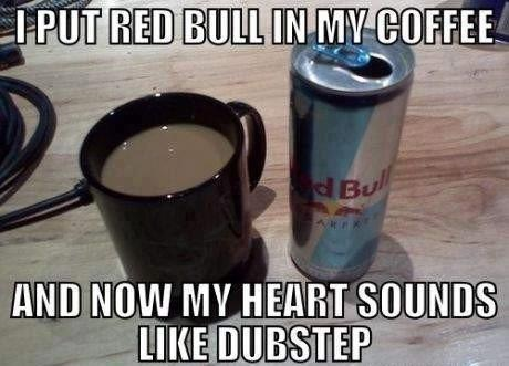 Your heart is freaking out-Best Red Bull Memes