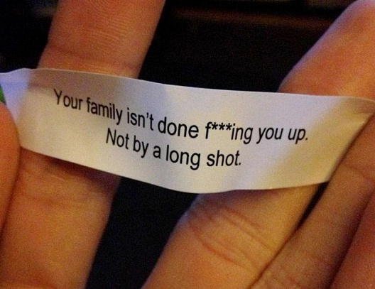 Your Family Isn't Done Yet-Hilarious Fortune Cookies
