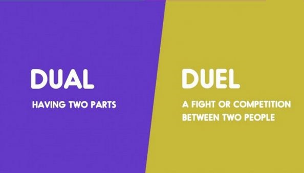 Dual vs. Duel-15 Words That Sound Similar But Have Different Meaning