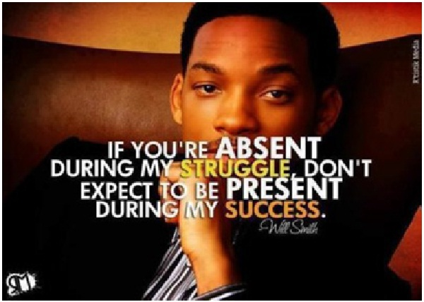 If You're Absent During-Top 15 Will Smith Quotes